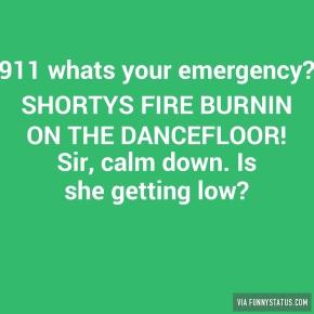 911-whats-your-emergency-shortys-fire-burnin-on-the-5548