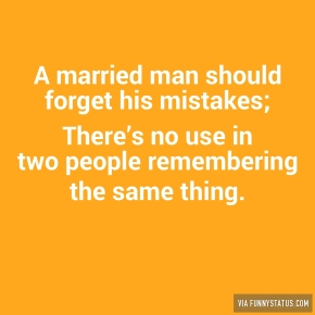 a-married-man-should-forget-his-mistakes-theres-9516