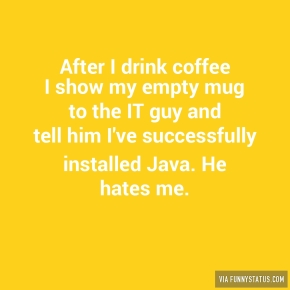 after-i-drink-coffee-i-show-my-empty-mug-to-the-it-5648
