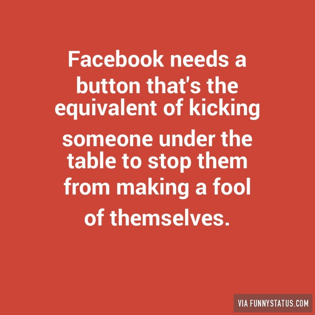 facebook-needs-a-button-thats-the-equivalent-of-kicking-2143