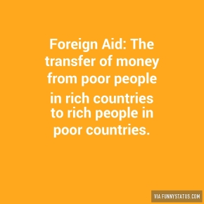 foreign-aid-the-transfer-of-money-from-poor-people-3862