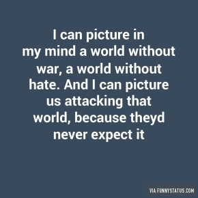 i-can-picture-in-my-mind-a-world-without-war-a-world-4342