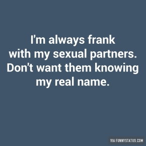 im-always-frank-with-my-sexual-partners-dont-want-8816