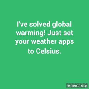 ive-solved-global-warming-just-set-your-weather-4180