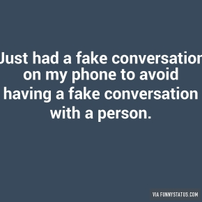 just-had-a-fake-conversation-on-my-phone-to-avoid-1025