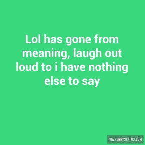lol-has-gone-from-meaning-laugh-out-loud-to-i-have-5188