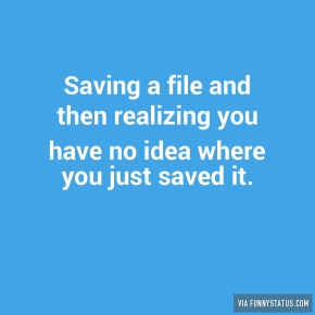 saving-a-file-and-then-realizing-you-have-no-idea-6749