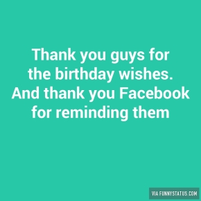 thank-you-guys-for-the-birthday-wishes-and-thank-8164