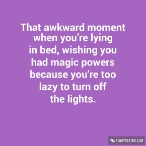 that-awkward-moment-when-youre-lying-in-bed-wishing-7037