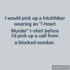 i-would-pick-up-a-hitchhiker-wearing-an-i-heart-murder-9746